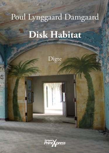 Disk Habitat