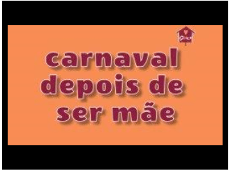 Carnaval para Mães