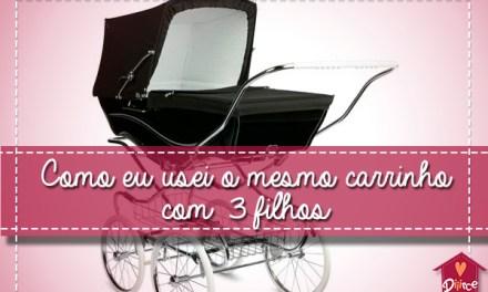 Como eu consegui usar o mesmo carrinho com 3 filhos