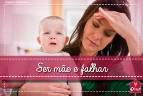 ser mãe e falhar