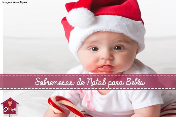 sobremesas de natal para bebês