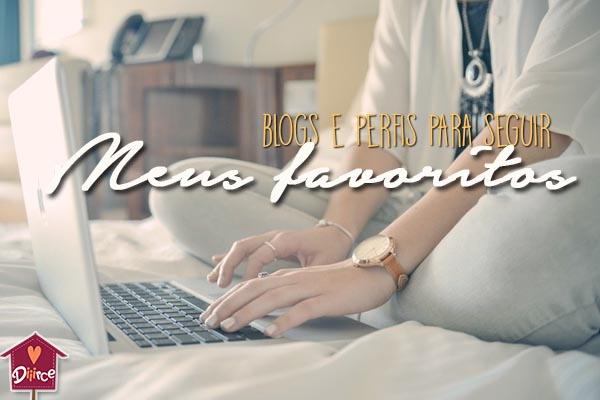 Meus favoritos - blogs de mãe e perfis para seguir