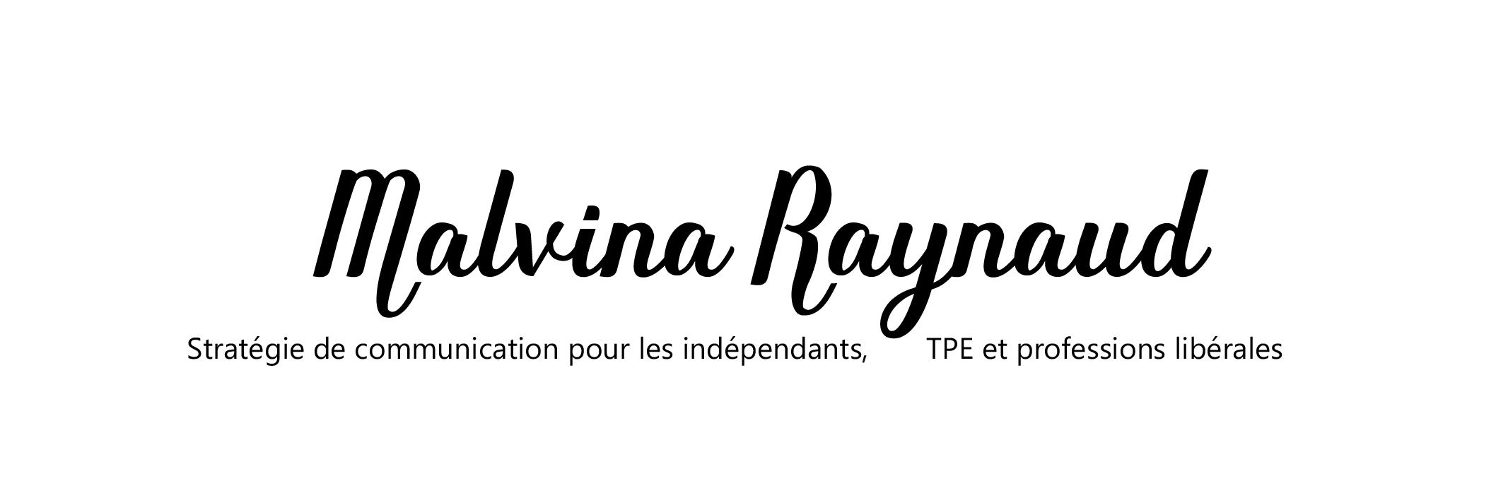 Malvina RAYNAUD, Conseil en Communication pour Indépendants, TPE, PME et créateurs d'entreprises