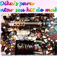 10 Dika's para montar seu kit de make!