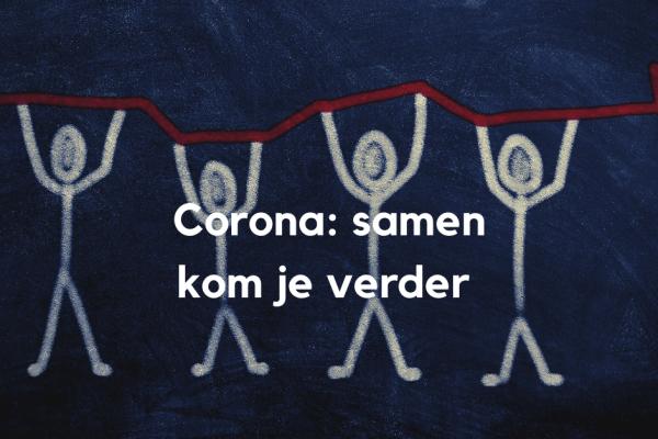 Corona: samen kom je verder