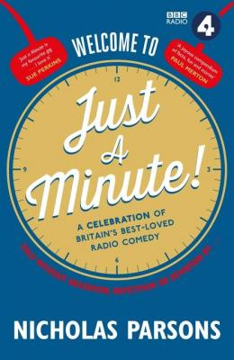 welcome-to-just-minute-celebration-of-britain-best-loved-radio-comedy-by-nicholas-parsons-1782112480