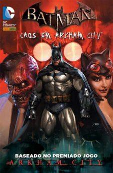 Capa da edição brasileira do volume 1 de Batman - Caos em Arkham City, publicado pela Panini