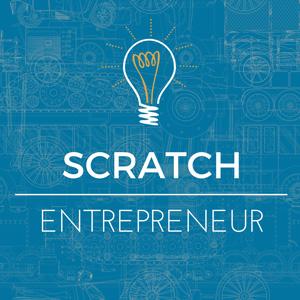 Scratch Entrepreneur podcast