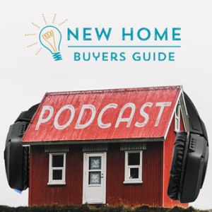 New Home Buyers Guide podcast