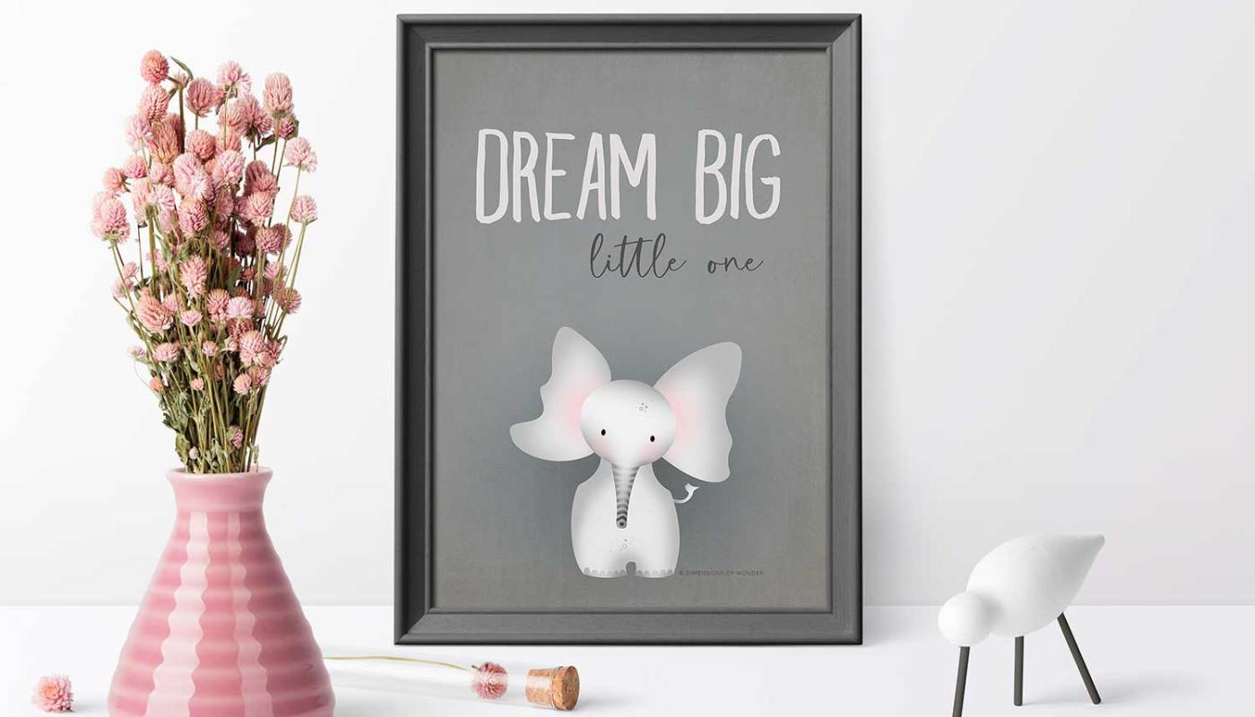 free printable art by dimensions of wonder dream big little one elephant