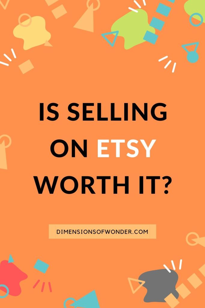 is selling on etsy worth it pros and cons plus recent changes