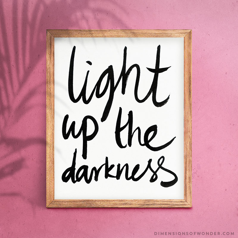 Light-up-the-Darkness-Printable-Art