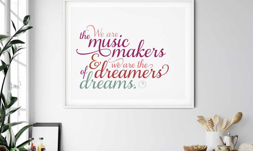 Printable Typographic Art 'We are the music makers and we are dreamers of dreams'