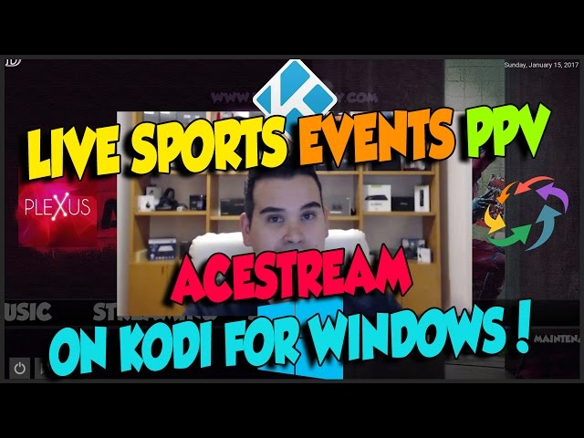 WATCH ANY LIVE SPORTS MATCHES EVENTS PPV ON KODI WITH ACESTREAM