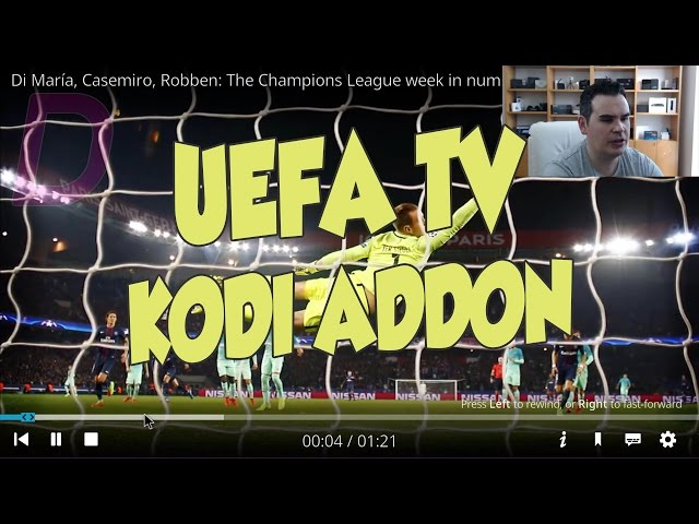 UEFA TV KODI ADDON MUST HAVE FOR THE FOOTBALL LOVERS!!! ⚽