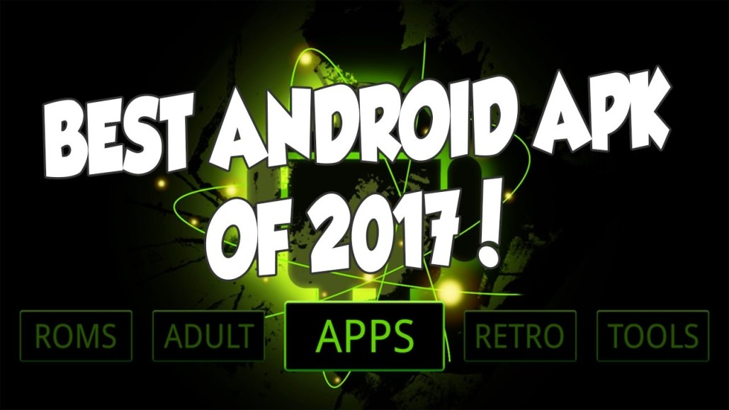 BEST APK OF 2017 FOR STREAMING AND GAMING ON ANY ANDROID