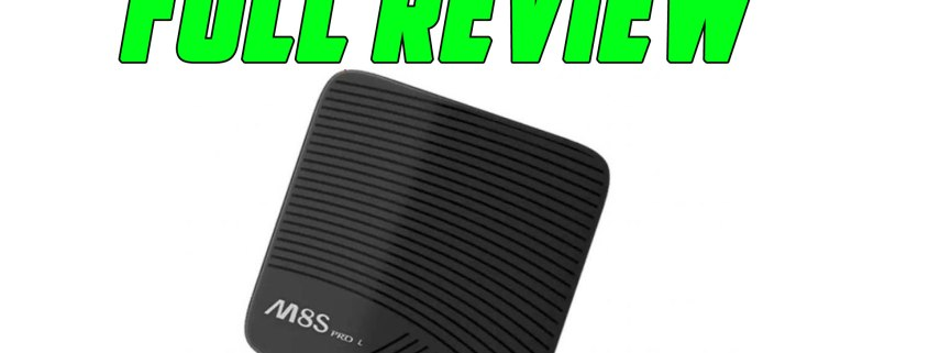 Review Of The Mecool M8S Pro L Android TV OS Box