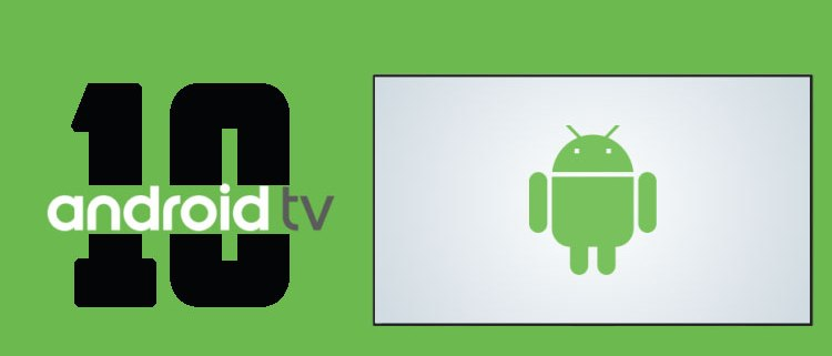 Android TV Android 10
