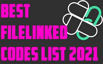 Best Filelinked Codes List 2021