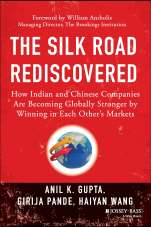 Silk Road Rediscovered - Anil Gupta - page 5