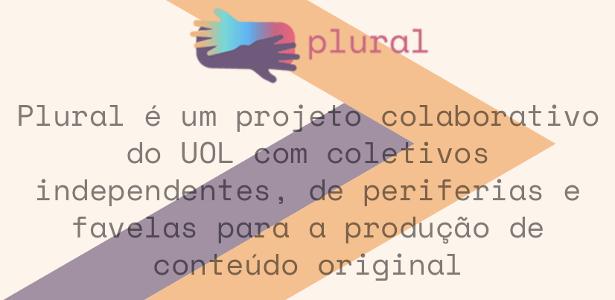 fruto-de-projeto-colaborativo-plural-e-apresentado-pelo-uol
