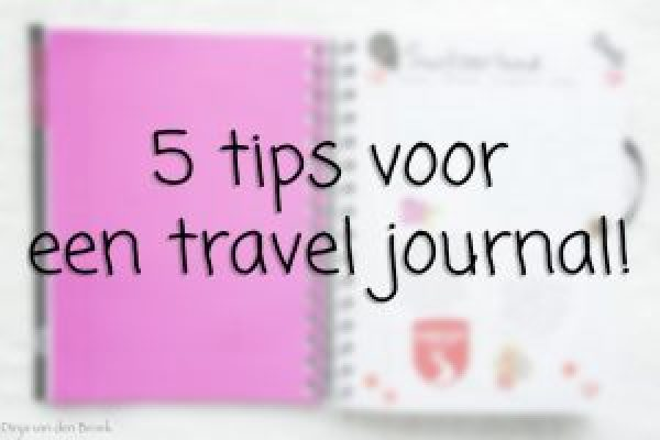 Tips voor een travel journal