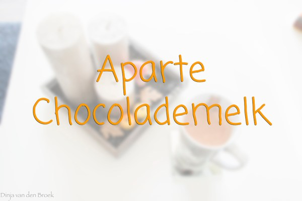 Aparte Chocolademelk