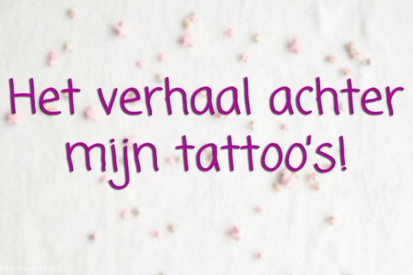 verhaal achter mijn tattoo's