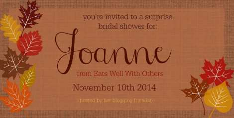 Joanne from Eats Well With Others Bridal Shower