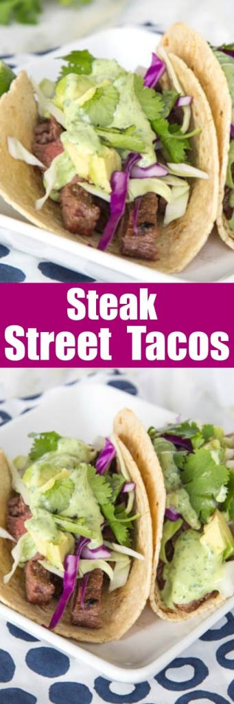 Steak Street Tacos – tender grilled skirt steak wrapped in a charred corn tortilla and topped with a creamy cilantro lime sauce. Just like Southern California at home in no time!