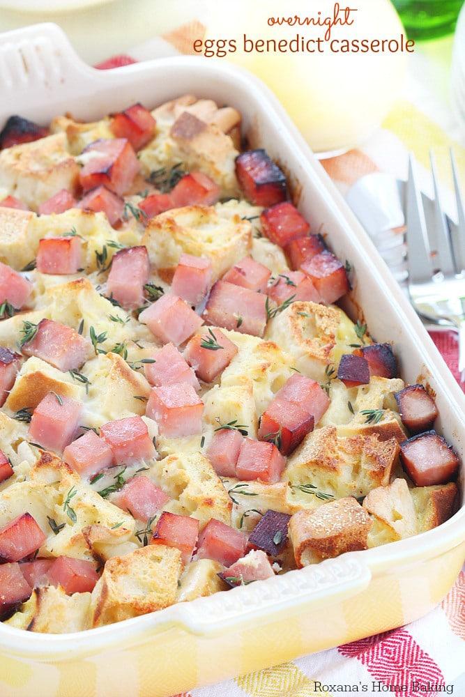 Eggs Benedict Casserole {Roxana's Home Baking}