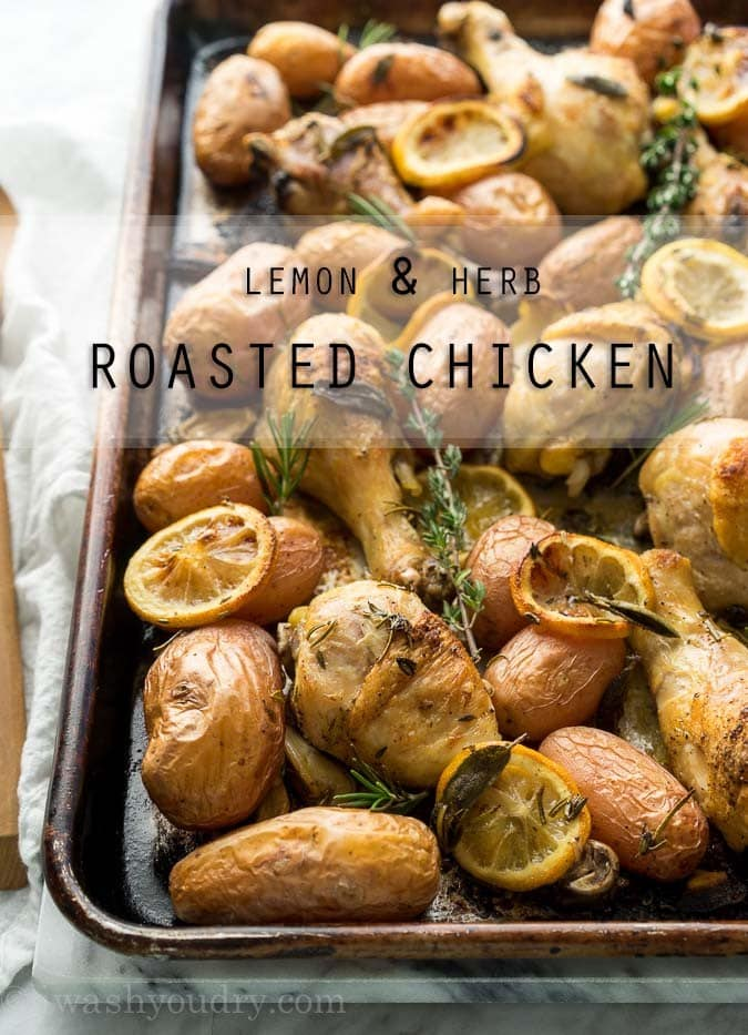 Lemon and Herb Roasted Chicken {I Wash...You Dry}