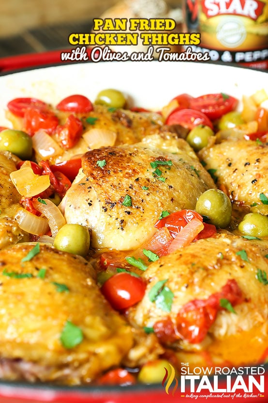 Pan Fried Chicken Thighs with Olives and Tomatoes