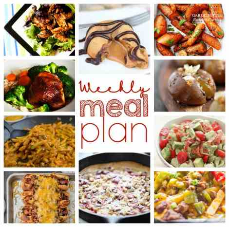 Weekly Meal Plan Week 31 - 10 great bloggers bringing you a full week of recipes including dinner, sides dishes, and desserts!