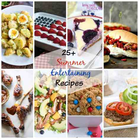 Over 25 recipes to get you ready for Summer Entertaining!  Everything from burgers to salads to desserts, we have you covered for Memorial Day, Labor Day, and every day in between!
