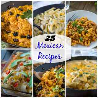 25 Mexican Recipes - Up your game, and make something other than just tacos this week. 25 easy recipes that will make dinner time more fun!