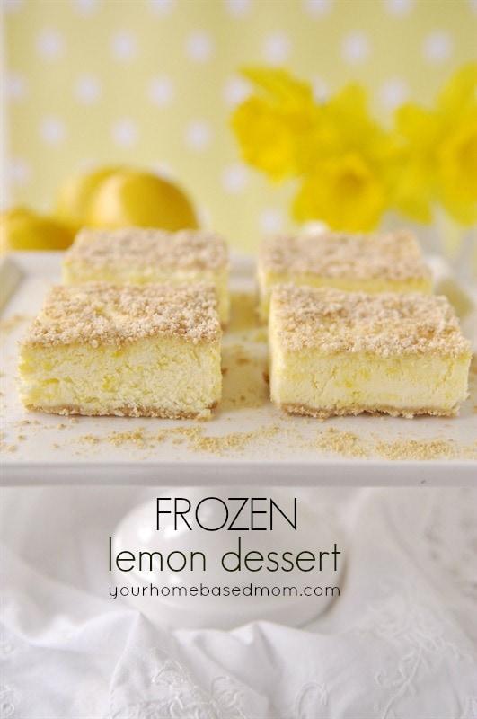 Frozen Lemon Desserts {Your Home Based Mom}