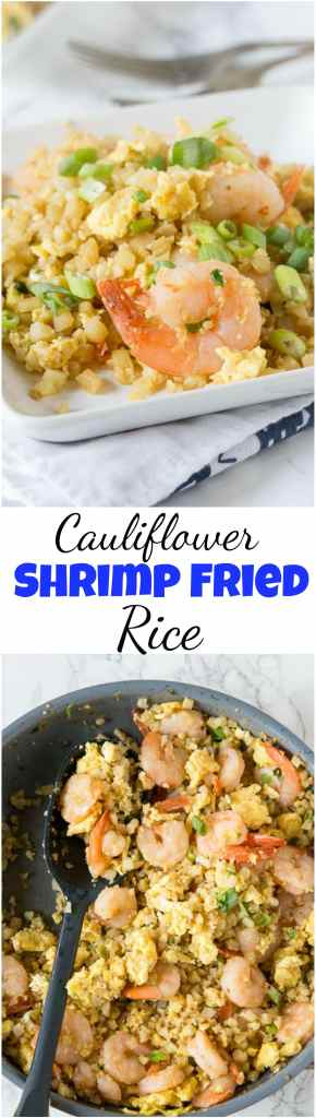Cauliflower Shrimp Fried Rice – A healthy version of a Chinese take-out favorite! Ready in minutes and you don't have to feel any guilt about fried rice again!