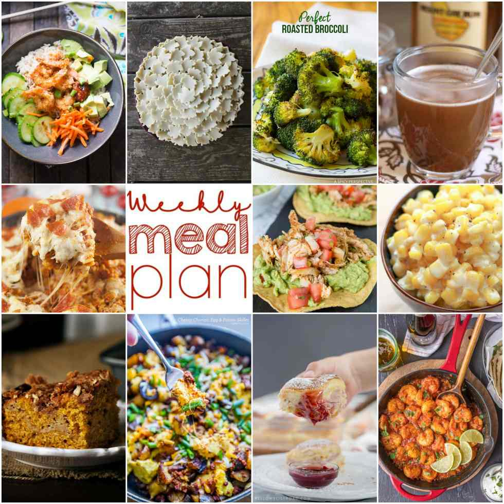 Weekly Meal Plan Week 120 - 10 great bloggers bringing you a full week of recipes including dinner, sides dishes, and desserts!