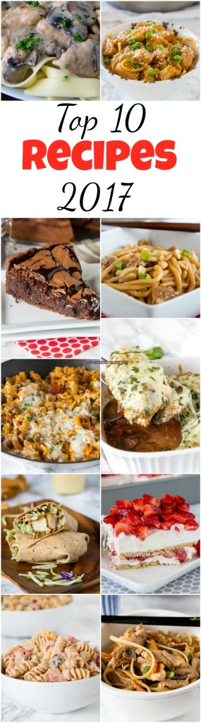 Check out the Top 10 most popular recipes of 2017.