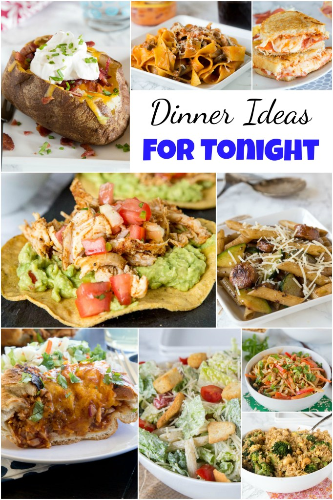 55 Easy Dinner Ideas For Tonight Dinners Dishes And Desserts