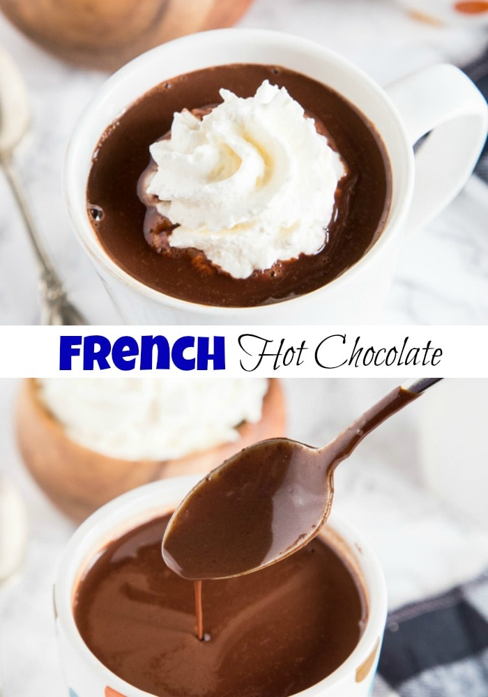 French Hot Chocolate - thick, rich, and utterly delicious!  Just like Angelina's Hot Chocolate in Paris.