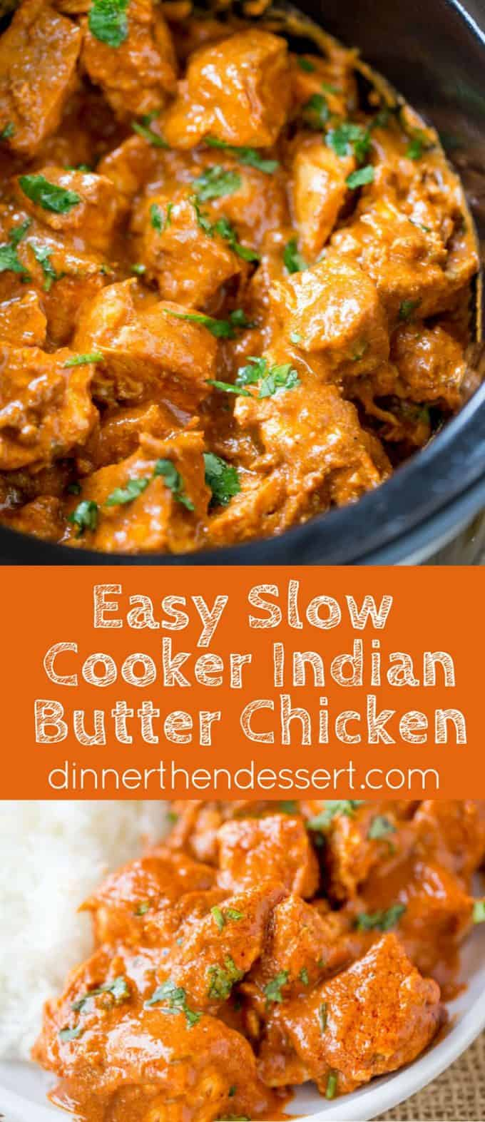 Slow Cooker Indian Butter Chicken Recipe - Dinner Then Dessert