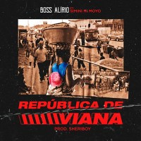 BOSS ALÍRIO - REPÚBLICA DE VIANA