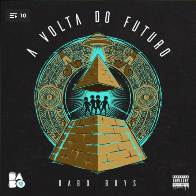 DABO BOYS A VOLTA DO FUTURO