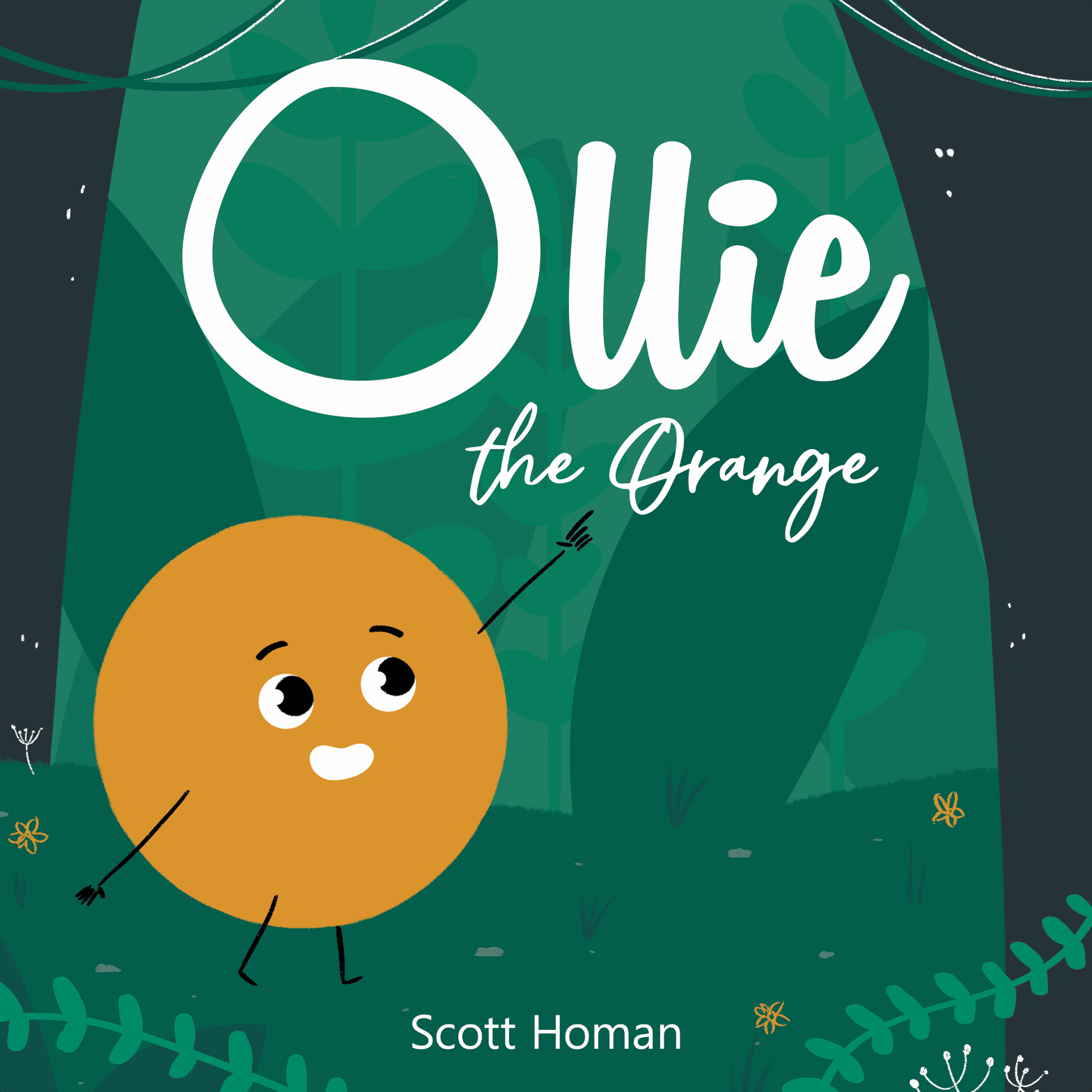 Cover of Ollie the Orange by Scott Homan