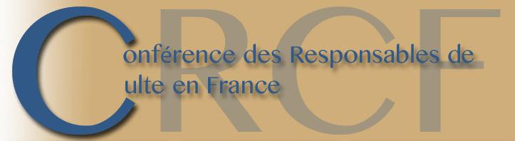 Communiqué de la Conférence de Responsables de Culte en France