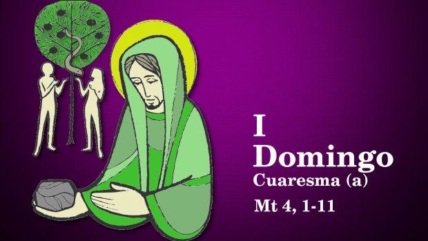 I Domingo de Cuaresma (A)