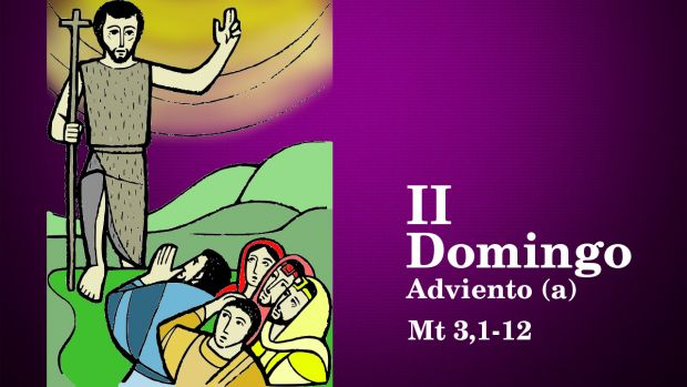 II Domingo de Adviento (A)