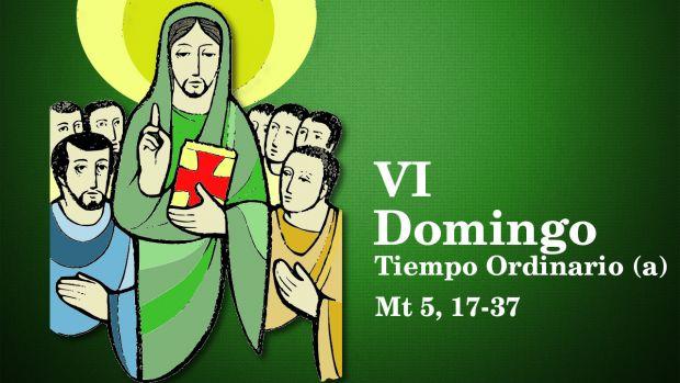 VI Domingo del Tiempo Ordinario (A)